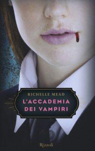 """""""L'Accademia dei vampiri"""" mescola avventura, fantasy, romanticismo e ironia"""