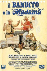 Il bandito e la Madama, film con Burt Reynolds sulle auto