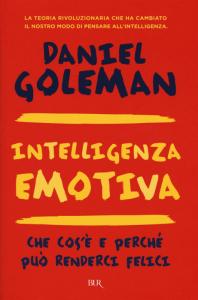 "Il bestseller di Daniel Goleman, ""Intelligenza emotiva"""