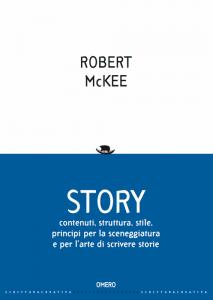 Il libro di Robert McKee che insegna a scrivere un libro e una sceneggiatura