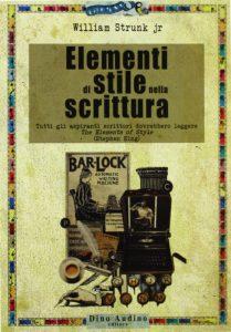 """""""Elementi di stile nella scrittura"""", la traduzione di un grande classico di inizio '900"""
