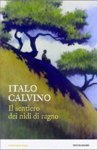 Il sentiero dei nidi di ragno, uno dei più famosi libri del neorealismo italiano