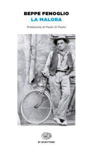 La malora di Beppe Fenoglio, importante esempio del neorealismo in letteratura