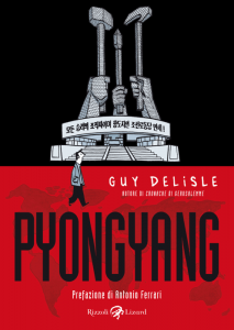 Pyongyang di Guy Delisle, un reportage a fumetti sulla Corea del Nord