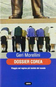 Dossier Corea di Geri Morellini, bel reportage su un viaggio nel paese