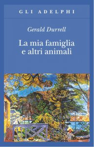 La mia famiglia e altri animali, bella e divertente autobiografia di Gerald Durrell