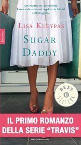 Sugar Daddy, libro di Lisa Kleypas che apre la serie Travis
