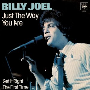 Just the Way You Are di Billy Joel, una canzone perfetta da dedicare a una ragazza
