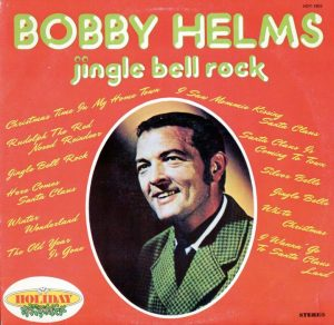 Bobby Helms e la sua Jingle Bell Rock