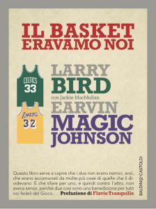 Il basket eravamo noi, uno dei più interessanti libri di memorie di questo sport