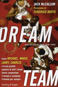 Dream Team, racconto del Team USA alle Olimpiadi del 1992