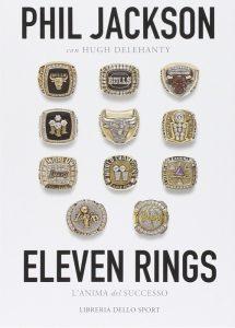 Eleven Rings, il libro di Phil Jackson sui suoi successi