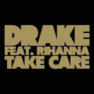 Take Care di Drake, cantata assieme a Rihanna