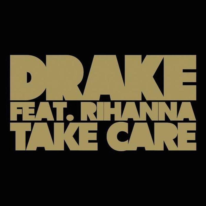 Take Care di Drake, cantata assieme a Rihanna