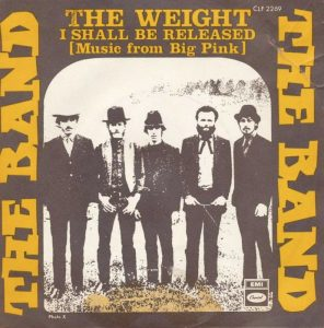 Il singolo della Band con The Weight e I Shall Be Released