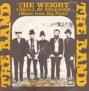 Il singolo della Band con The Weight e I Shall Be Released