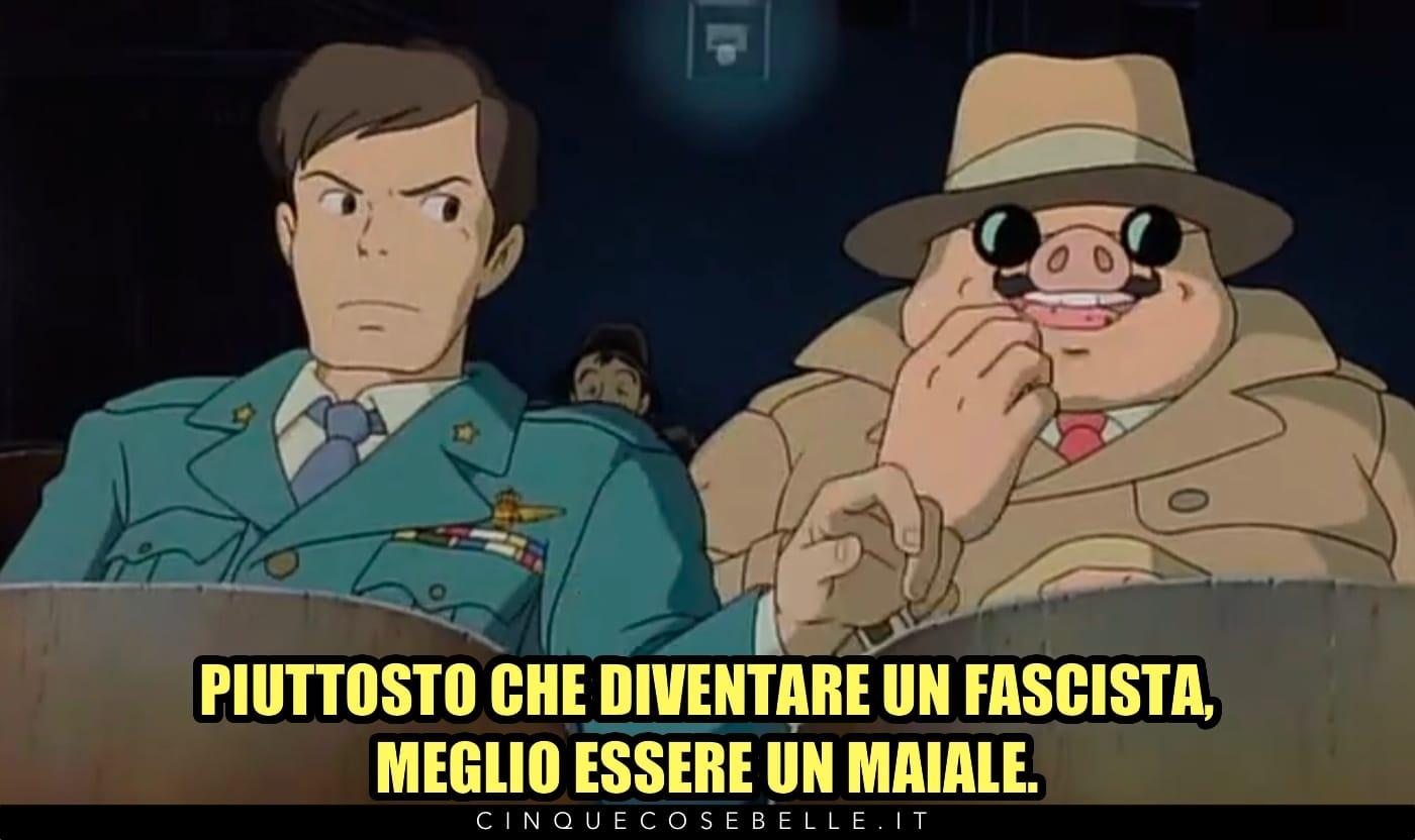 Fascisti e maiali da Porco Rosso