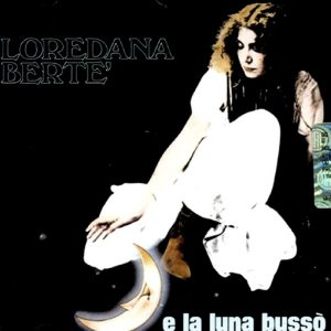 Il singolo di ...E la Luna bussò di Loredana Bertè