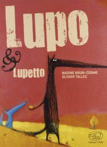 Lupo & Lupetto, una storia perfetta per i bambini dei primi anni della scuola elementare