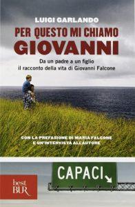 Per questo mi chiamo Giovanni, il bel libro di Luigi Garlando che affronta un tema spinoso come quello della mafia