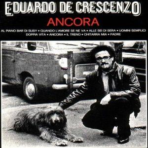 Ancora di Eduardo De Crescenzo, una delle canzoni più disperate della musica italiana