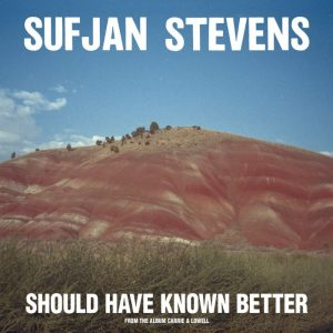 La copertina del singolo di Should Have Known Better di Sufjan Stevens