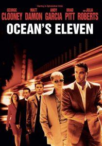 Ocean's Eleven, uno dei più famosi film sulle rapine, con George Clooney e Brad Pitt