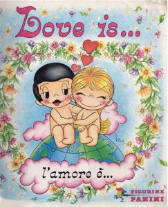 L'album di figurine di L'amore è..., serie a fumetti molto popolare anche in Italia tra gli anni '70 e '80