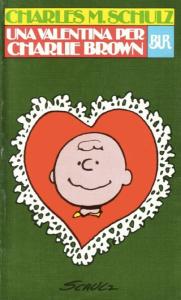 Una valentina per Charlie Brown, uno dei volumi storici che raccoglie le strisce dei Peanuts