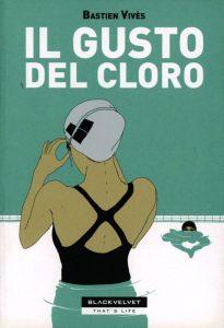 Il gusto del cloro, inattesa graphic novel francese