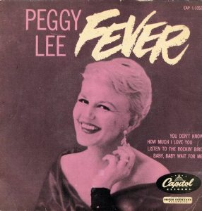 Fever, classico di Peggy Lee