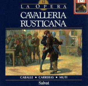 Una registrazione di Cavalleria rusticana di Mascagni