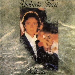 Gloria di Umberto Tozzi