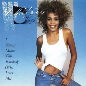 I Wanna Dance with Somebody, il più grande successo della prima parte della carriera di Whitney Houston