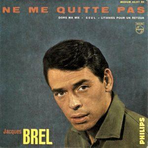Ne me quitte pas di Jacques Brel, una delle più famose canzoni d'amore francesi