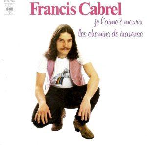 Je l'aime à mourir, bella canzone d'amore di Francis Cabrel