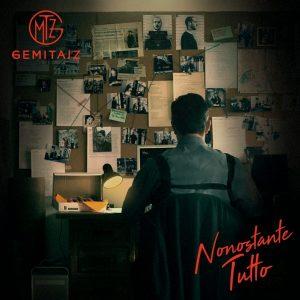 Nonostante tutto, album di Gemitaiz che contiene anche Quando vuoi