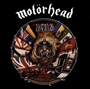 1916, l'album dei Motörhead in cui era contenuta Love Me Forever, una delle più belle canzoni d'amore heavy metal