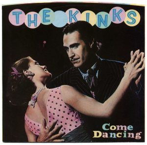 Come Dancing dei Kinks