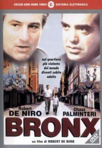 Bronx, diretto e interpretato da Robert De Niro