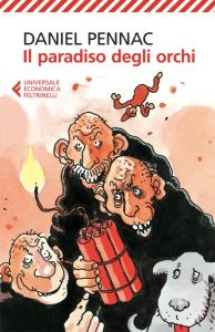 Il paradiso degli orchi, primo capitolo del Ciclo di Malaussène di Daniel Pennac