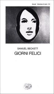 Giorni felici di Samuel Beckett