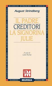 La signorina Julie e altre opere di August Strindberg