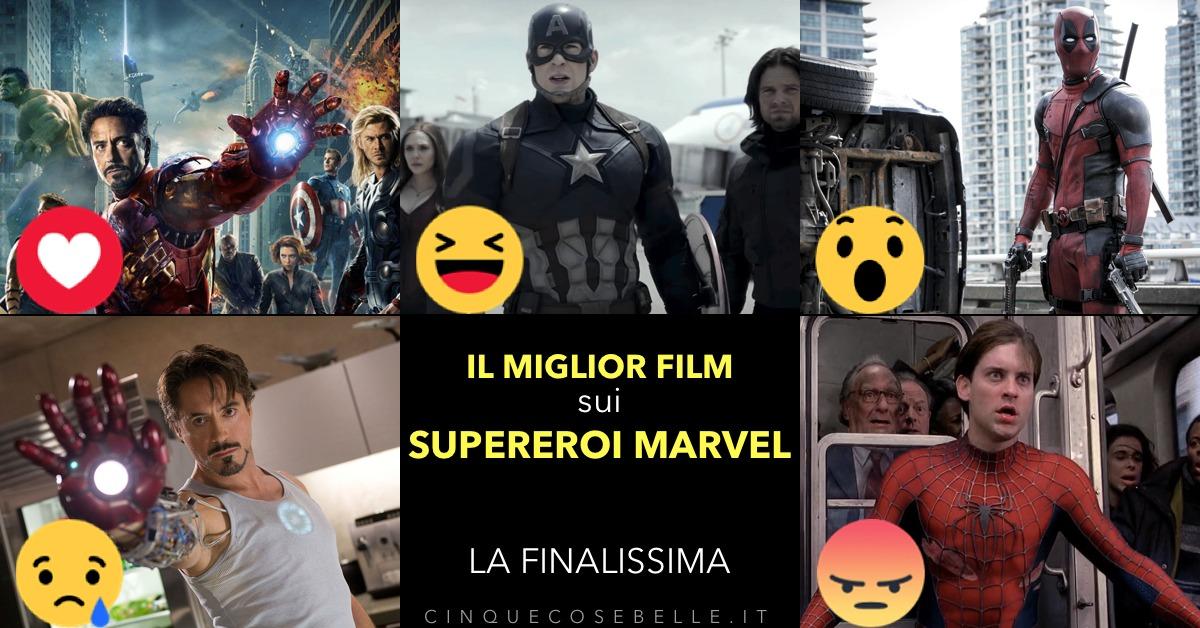 Il sondaggio finale sui migliori film sui supereroi Marvel