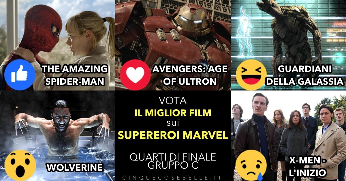 Il gruppo C dei quarti di finale sui migliori film sui supereroi Marvel