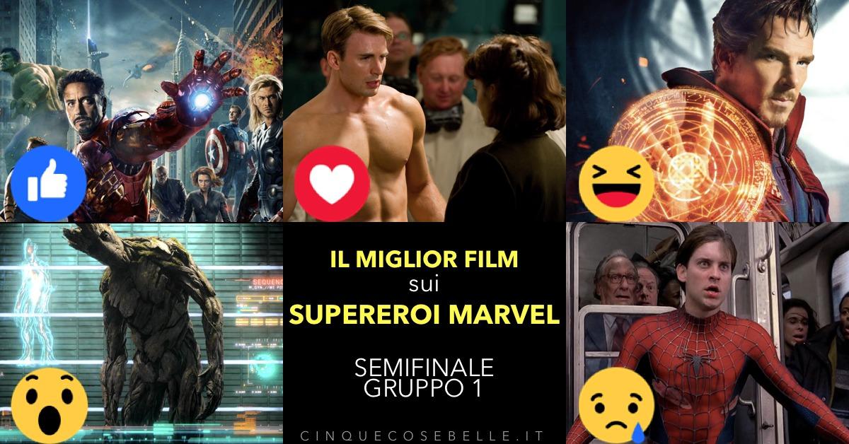 Il primo girone di semifinale sul miglior film sui personaggi Marvel