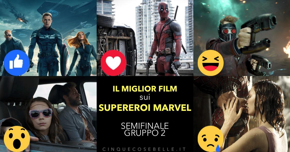 Il secondo girone di semifinale sul miglior film sui personaggi Marvel