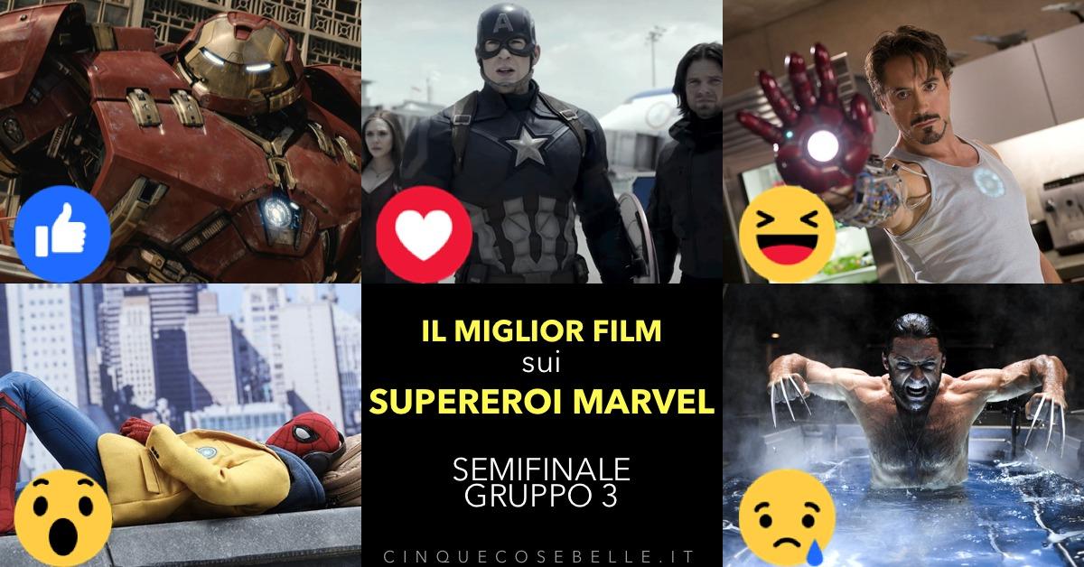 Il terzo e ultimo girone di semifinale sul miglior film sui personaggi Marvel
