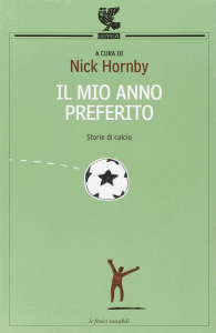La copertina italiana della raccolta Il mio anno preferito, curata da Nick Hornby