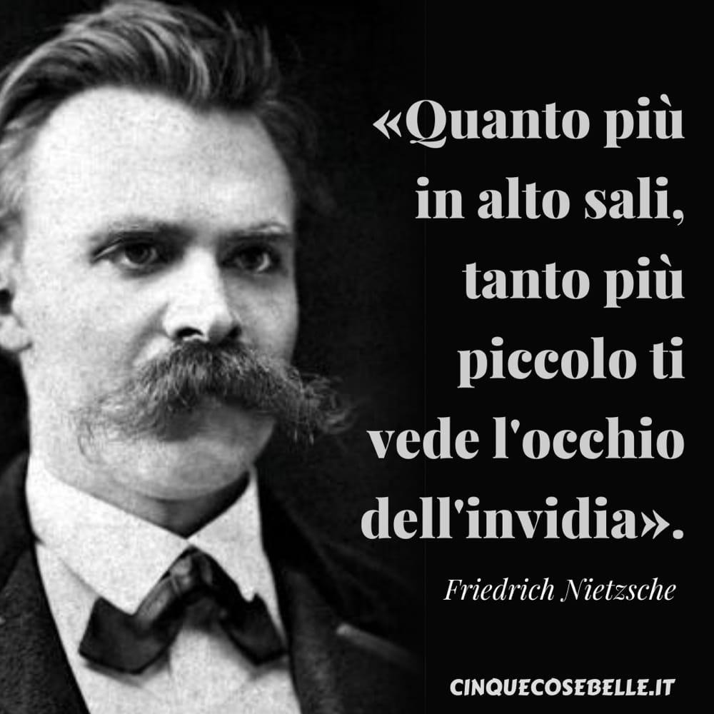 La citazione di Nietzsche sull'invidia